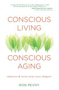 Conscious Living Conscious Aging